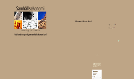Copy of Samhällsekonomi