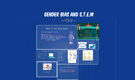 Gender bias and S.T.E.M