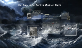 The Rime of the Ancient Mariner: Part I