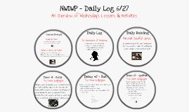 NWIWP - Daily Log (6/27)