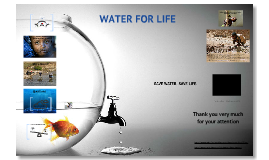 Copy of water for life