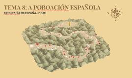 TEMA 8: A POBOACIÓN ESPAÑOLA