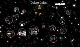 Copy of Awesome Galileo Galilei prezi of science!