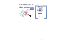 Türk Edebiyatında Edebi Akımlar