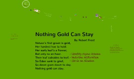 Copy of Nothing Gold Can Stay