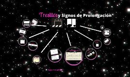 Tresillos y su subdivisión - Signos de prolongación