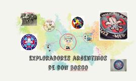 Copy of Copy of Exploradores argentinos de don bosco