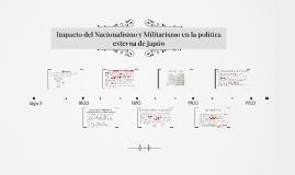 2 Impacto del Nacionalismo y Militarismo en la política extern