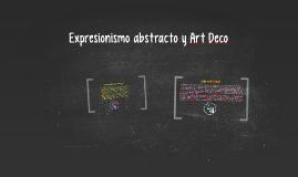 Expresionismo abstracto y Art Deco