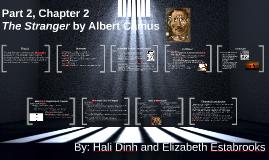 The Stranger by Albert Camus: Part 2, Chapter 2