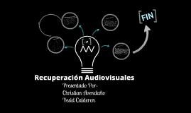 Recuperación de Audiovisuales