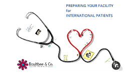 Preparing your facility for international patients