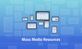 Mass Media Resources