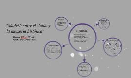 Madrid: entre el olvido y la memoria histórica