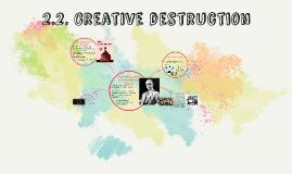 2.2. Creative destruction