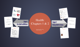 Health: Chapters 1 & 2