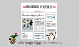 LAS CARRERAS DE LOS MILLENNIALS
