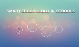 SMART TECHNOLOGY IN SCHOOLS