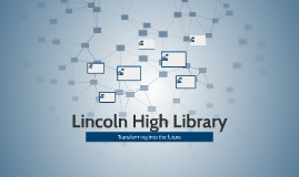 Lincoln High Library