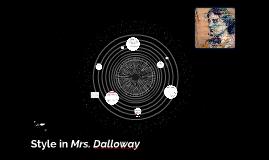 Style in Mrs. Dalloway by Cvetanka Mileva on Prezi