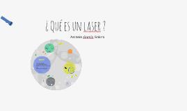 ¿ Qué es un laser ?