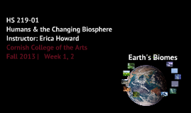Week 01-02: Earth's Biomes (part 1) (HS219-01 H&CB)