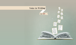 Copy of Voice in Writing