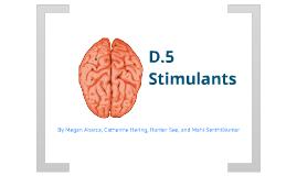 D.5 Stimulants