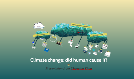 Climate change: did human cause it?