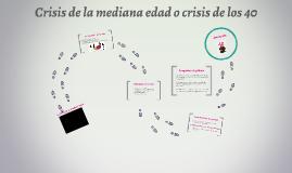 Crisis de la mediana edad o crisis de los 40