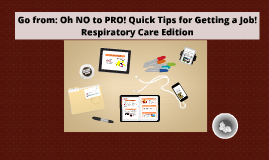 Respiratory Care: Oh NO to PRO!