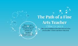 The Path of a Fine Arts Teacher