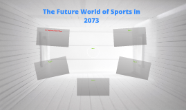 The Future World of Sports in 2073