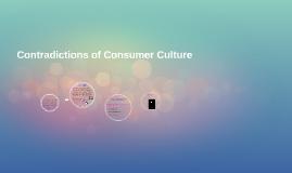Contradictions of Consumer Culture