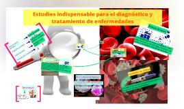 Estudios indispensable para el diagnóstico y tratamiento de