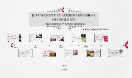 Juan Wesley y la Reforma Religiosa del siglo XVI