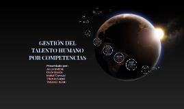 Copy of GESTIÓN DEL TALENTO HUMANO POR COMPETENCIAS