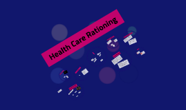 Health Care Rationing