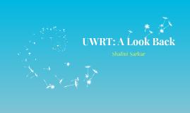UWRT: A Look Back