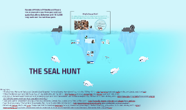 THE SEAL HUNT