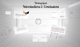 Copy of Writing Good Introductions & Conclusions