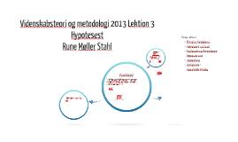 Videnskabsteori og metodologi 2013 Lektion 3