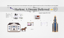 Harlem: A Dream Deferred
