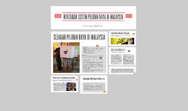 Copy of NYATAKAN SYSTEM PILIHAN RAYA DI MALAYSIA