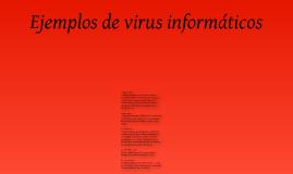 Ejemplos de virus informáticos