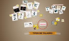 Copy of TIPOS DE TALADRO