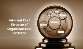 Copy of Internal Text Structure/Organization Patterns