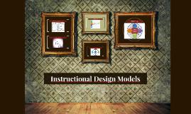 Copy of Instructional Design Models