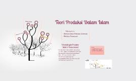 Teori Produksi Dalam Islam