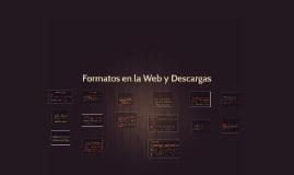Formatos en la Web y Descargas